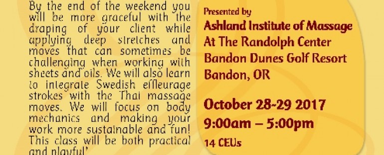 WOW – Table Thai Massage CE Class in Bandon, OR!!!